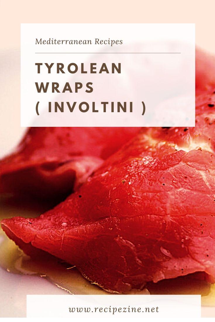 Tyrolean Wraps ( Involtini )