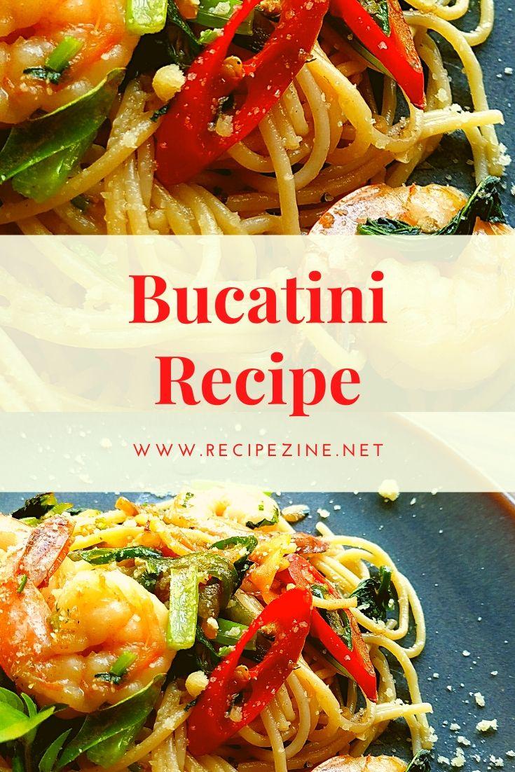 Bucatini Recipe