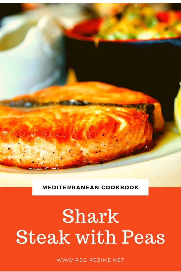 Shark Steak with Peas