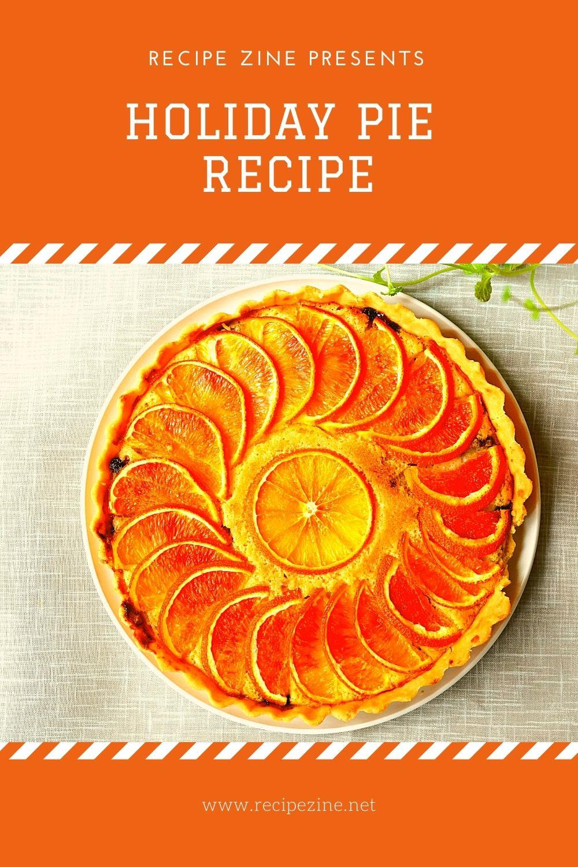 Holiday Pie Recipe